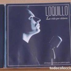 CDs de Música: LOQUILLO LA VIDA POR DELANTE 1994. Lote 167602172