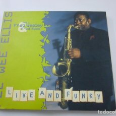 CDs de Música: PEE WEE ELLIS - LIVE AND FUNKY - FRED WESLEY - FRED ROSS - DIGIPACK. Lote 167674212
