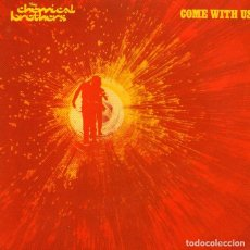 CDs de Música: THE CHEMICAL BROTHERS - COME WITH US - CD ALBUM - 10 TRACKS - VIRGIN RECORDS 2002. Lote 167793536