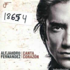 CDs de Música: ALEJANDRO FERNANDEZ / CANTA CORAZON (CD SINGLE CARTON PROMO 2004). Lote 167969588