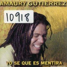 CDs de Música: AMAURY GUTIERREZ / YO SE QUE ES MENTIRA (CD SINGLE CARTON 1999). Lote 167971020