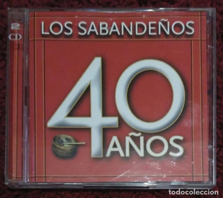 LOS SABANDEÑOS (40 AÑOS) 2 CD'S 2006 (Música - CD's Melódica )