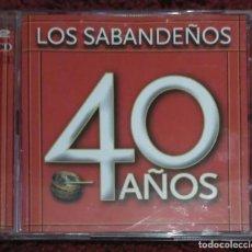 CDs de Música: LOS SABANDEÑOS (40 AÑOS) 2 CD'S 2006. Lote 168150396