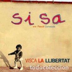CDs de Música: SISA AMB PASCAL COMELADE - VISCA LA LLIBERTAT (VIRGIN, DRAC., 8505602 CD, 2000). Lote 168352436