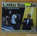 CDs de Música: LAITO SUREDA Y SU SONORA - AHORA COMIENZO A VIVIR - CD. Lote 168457080