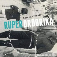 CDs de Música: RUPER ORDORIKA - LURREAN ETZANDA. Lote 168569020