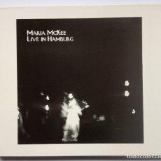CDs de Música: MARIA MCKEE - LIVE IN HAMBURG - CD DIGIPAK 2004 - VF / LITTLE DIVA. Lote 168709972