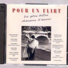 CDs de Música: VARIOS - POUR UN FLIRT. LES PLUS BELLES CHANSONS D'AMOUR (2CD 1993, POLYDOR 516 172-2 ). Lote 168724912