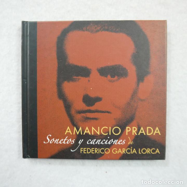 AMANCIO PRADA - SONETOS Y CANCIONES DE FEDERICO GARCÍA LORCA - LIBRO-CD (Música - CD's Otros Estilos)