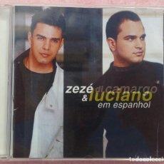 CDs de Música: ZEZÉ DI CAMARGO & LUCIANO - EM ESPANHOL (COLUMBIA) /// ED. BRASIL ORIGINAL, RARO /// SAMBA AXÉ FORRÓ. Lote 169211428