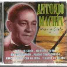 CDs de Música: CD ANTONIO MACHIN : MAR Y CIELO ( PRIMEROS EXITOS ). Lote 169327652
