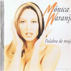 CDs de Música: MÓNICA NARANJO ¨PALABRA DE MUJER¨ (CD). Lote 170083684