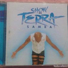 CDs de Música: SHOW DO TERRA SAMBA (SOM LIVRE, 2003) /// ED. BRASIL ORIGINAL, RARO /// PAGODE AXÉ FORRÓ BOSSA NOVA. Lote 170272768