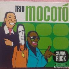 CDs de Música: TRIO MOCOTÓ - SAMBA ROCK (ZIRIGUIBOOM, 2001) /// ED. BRASIL ORIGINAL, RARO /// AXÉ FORRÓ BOSSA NOVA. Lote 170275392
