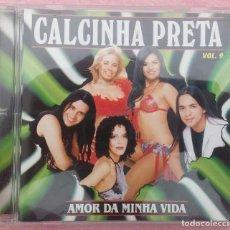 CDs de Música: CALCINHA PRETA - AMOR DA MINHA VIDA (2003) /// ED. BRASIL ORIGINAL, RARO /// SAMBA / AXÉ FORRÓ BOSSA. Lote 170363120