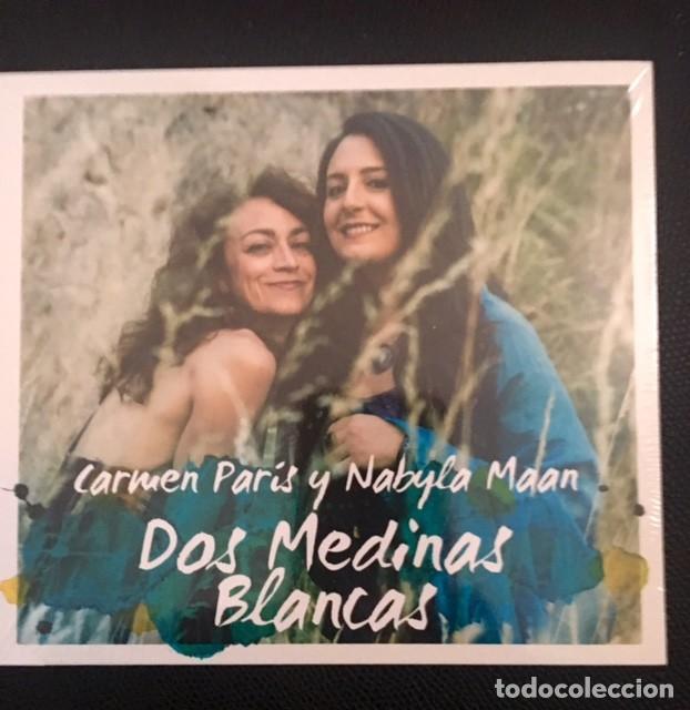 CARMEN PARÍS Y NABYLA MAAN - DOS MEDINAS BLANCAS - NUEVO, PRECINTADO (Música - CD's Otros Estilos)