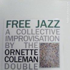 CDs de Música: ORNETTE COLEMAN DOUBLE QUARTET FREE JAZZ A COLLECTIVE IMPROVISATION ( 1961 DOL 2018 ) MINI REPLICA. Lote 170410572