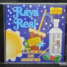 CDs de Música: RAYA REAL - VILLANCICOS DE SIEMPRE - CD. Lote 170496288