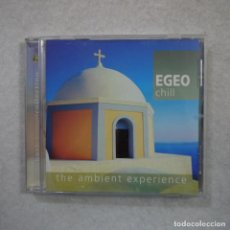 CDs de Música: EGEO CHILL - THE AMBIENT EXPERIENCE - CD 2005 . Lote 170545660