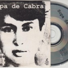 CDs de Música: SOPA DE CABRA CD SINGLE TORNARÉ A SER LLIURE / DARRERA LA PALMERA 1994. Lote 170551752