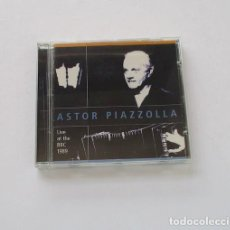 CDs de Música: ASTOR PIAZZOLLA - LIVE AT THE BBC 1989. Lote 171013667