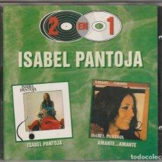 CDs de Música: ISABEL PANTOJA - ISABEL PANTOJA + AMANTE...AMANTE (CD RCA 1997) 2 DISCOS EN 1 CD. Lote 171019265