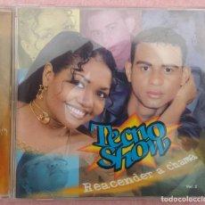 CDs de Música: TECNO SHOW - REACENDER A CHAMA /// ED. BRASIL ORIGINAL, RARO /// SAMBA AXÉ FORRÓ BOSSA NOVA FUNK. Lote 171264258