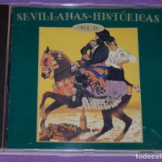CDs de Música: CD SEVILLANAS HISTÓRICAS (VOL.2). Lote 171295869