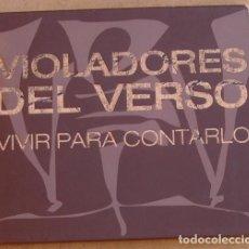 CDs de Música: VIOLADORES DEL VERSO - VIVIR PARA CONTARLO (CD+DVD) 2006 - 14 TEMAS. Lote 171368089