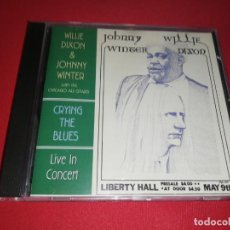 CDs de Música: WILLIE DIXON & JOHNNY WINTER, CRYING THE BLUES, LIVE TEXAS 1971. Lote 171639614
