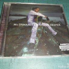CDs de Música: MS. DYNAMITE, A LITTLE DEEPER. Lote 171642814