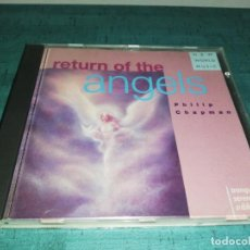 CDs de Música: PHILIP CHAPMAN, RETURN OF THE ANGELS. Lote 171643018