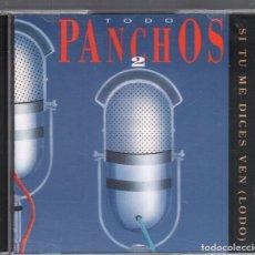 CDs de Música: TODO PANCHOS 2 -- DOBLE CD DE 1992 RF-2397 , BUEN ESTADO. Lote 171665042