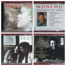 CDs de Música: LOTE 2 CD'S MONCHO (HISTORIAS DE AMOR - PARAULES D'AMOR) * VER FOTOS. Lote 171680794