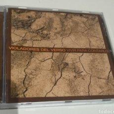 CDs de Música: VIOLADORES DEL VERSO - VIVIR PARA CONTARLO. Lote 171705368