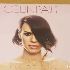 CDs de Música: CÈLIA PALLÍ / I'LL BE FINE / DIGIPACK-CD - SATELITE K-2014 / 10 TEMAS / PRECINTADO.. Lote 171708522