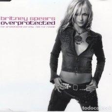 CDs de Música: BRITNEY SPEARS: OVERPROTECTED, PROMO DE UN TEMA. Lote 211256507