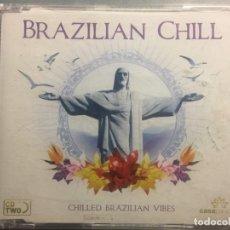 CDs de Música: CD BRAZILIAN CHILL . Lote 172013564