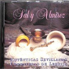 CDs de Música: CD SAL Y ALMIREZ - AUTENTICAS SEVILLANAS CORRALERAS DE LEBRIJA. Lote 172028019
