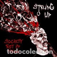 STRUNG UP - SOCIETY ROT IN HELL (Música - CD's Rock)