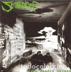 SMIRNOFF - THE DEADLY RETURN (Música - CD's Heavy Metal)