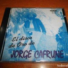 CDs de Música: JORGE CAFRUNE EL DISCO DE ORO CD ALBUM HECHO EN ARGENTINA CONTIENE 12 TEMAS. Lote 172098085