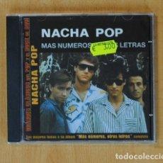 CDs de Música: NACHA POP - MAS NUMEROS OTRAS LETRAS - CD. Lote 172132993