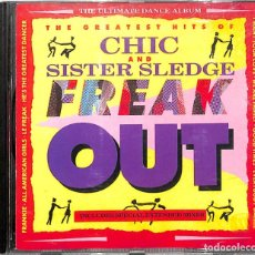 CDs de Música: CD CHIC AND SISTER SLEDGE - FREAK OUT / THE GREATEST HITS OF CHIC . Lote 172176008