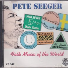 CDs de Música: PETE SEEGER - FOLK MUSIC OF THE WORLD - CD. Lote 172220920