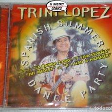 CDs de Música: TRINI LÓPEZ, SPANISH SUMMER DANCE PARTY, CD PRECINTADO, POP ROCK. Lote 172223203