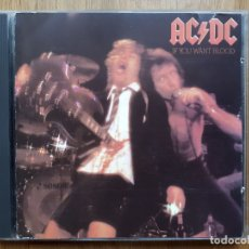 CDs de Música: AC/DC - IF YOU WANT BLOOD YOU'VE GOT IT - 1987. Lote 172249544