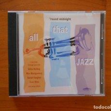 CDs de Música: CD ALL THAT JAZZ - 'ROUND MIDNIGHT (DU). Lote 172278258