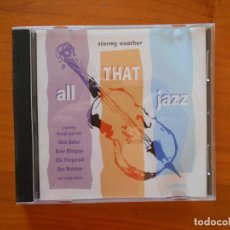 CDs de Música: CD ALL THAT JAZZ - STORMY WEATHER (DU). Lote 172278302