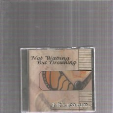 CDs de Música: NOT WAVING BUT DROWNING. Lote 172310335